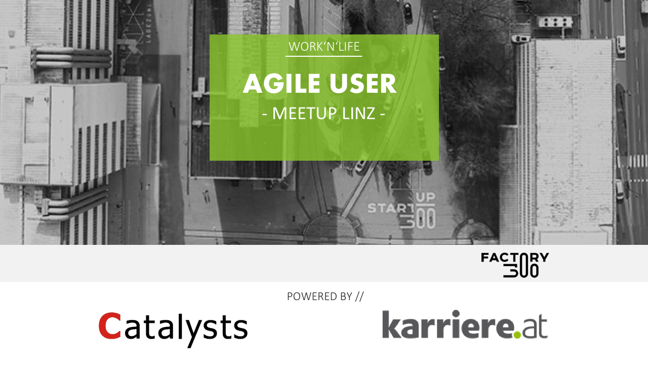 Agile User Linz Meetup