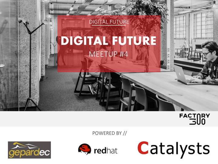 Digital Future Meetup #4