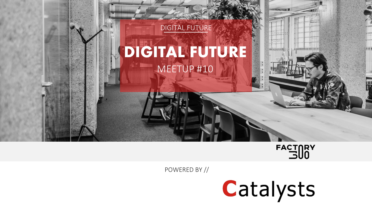 Digital Future Meetup #10